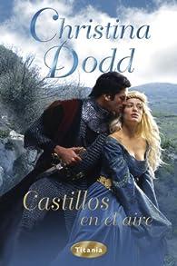 Castillos en el aire par Christina Dodd