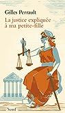 La justice expliquée à ma petite-fille par Perrault