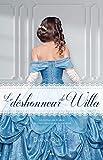 Le déshonneur de Willa (Les imprudences de la noblesse t. 3)