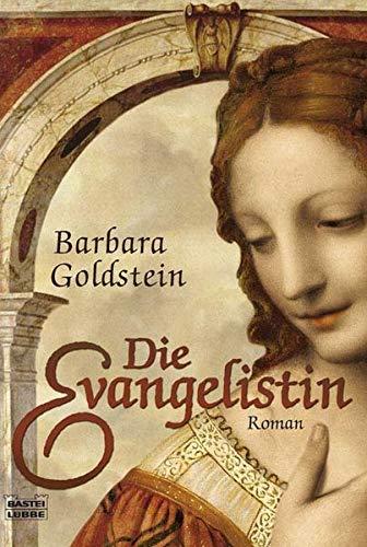 Die Evangelistin: Roman (Allgemeine Reihe. Bastei Lübbe Taschenbücher) -