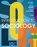 Introduction to Sociology (Tenth Edition) by Anthony Giddens (2016-05-01)