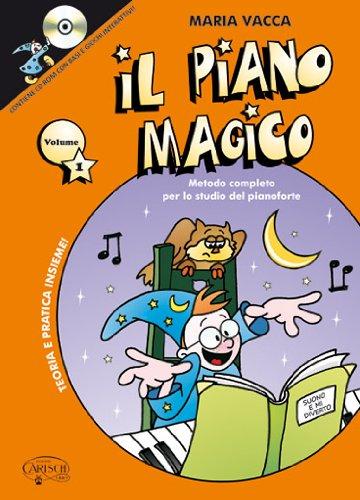 Il piano magico. Con CD-ROM: 1