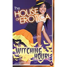 The House of Erotica Witching Hour by Victoria Blisse (2013-11-14)