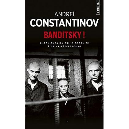 Banditsky ! - Chroniques du crime organisé à Saint-Pétersbourg