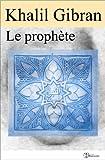 Le prophète (illustré) (Classiques t. 7) - Format Kindle - 9791021900400 - 2,04 €