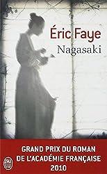 Nagasaki - Grand prix du roman de l'Académie Française 2010