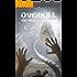 OVERKILL - Asylum: Zombie-Thriller