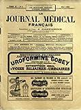 JOURNAL MEDICAL FRANCAIS (LE) [No 5] du 01/05/1922 - SOMMAIRE - CHRONIQUE PAR LE PROFESSEUR AGREGE J CASTAIGNE - TRAVAUX ORIGINAUX DE CLINIQUE ET DE THERAPEUTIQUE - LE SYNDROME ENTERO-RENAL - NEPHRITES - PYELITES ET CYSTITES D'ORIGINE INTESTINALE PAR LE PROFESSEUR AGREGE HEITZ-BOYER - DES PYELONEPHRITES DITES GRAVIDIQUES PAR LE PROFESSEUR A COUVELAIRE - DES TROUBLES INTESTINAUX QUI FAVORISENT L'INFECTION COLI-BACILLAIRE DES REINS PAR LE DOCTEUR JEAN-CHARLES ROUX - TRAVAUX ORIGINAUX DOCUMENTAIRE