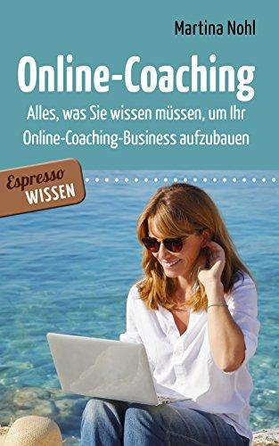 Online-Coaching: Alles, was Sie wissen müssen, um Ihr Online-Coaching-Business aufzubauen