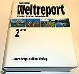 Harenbergs Weltreport. Länder, Städte, Reiseziele - 3 Bände