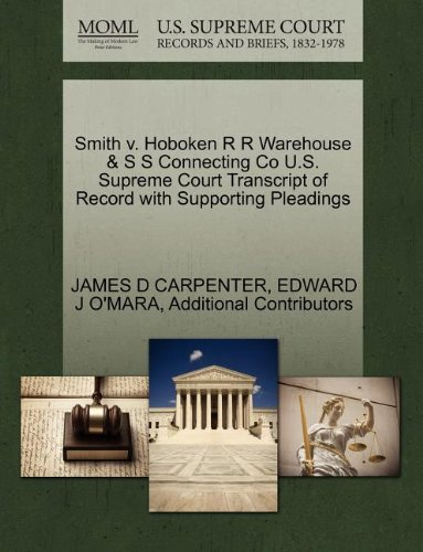 Smith v. Hoboken R R Warehouse & S S Connecting Co U.S. Supreme Court Transcript of Record with Supporting Pleadings