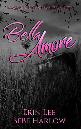 Bella Amore by [Lee, Erin, Harlow, BeBe]