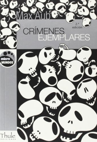 Crimenes Ejemplares por Max Aub