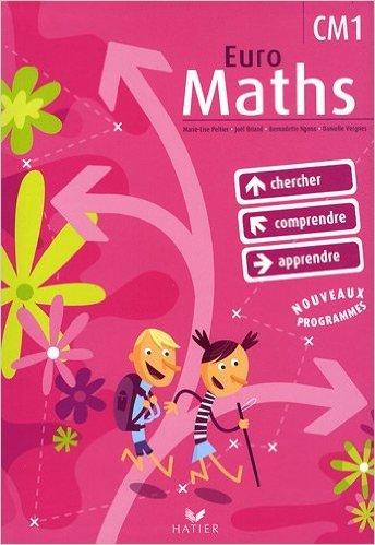 Euro Maths CM1 : Avec un Aide-Mémoire de Marie-Lise Peltier,Joël Briand,Bernadette Ngono ( 25 mars 2009 )