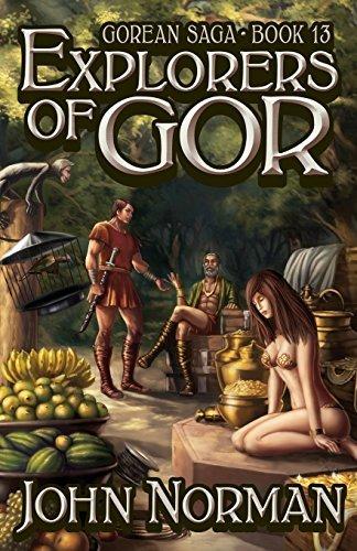 Explorers of Gor (Gorean Saga) by John Norman (2014-05-06)