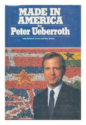 Made in America: His Own Story por Peter Ueberroth