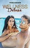 Wellness Deluxe: Erotische Kurzgeschichte
