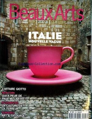 beaux-arts-magazine-no-203-du-01-04-2001-italie-nouvelle-vague-affaire-giotto-new-york-qui-a-peur-de-paul-mc-carthy-afghanistan-la-culture-de-la-terreur-alair-comes-michelanco-pistoletto-alan-moore-sacha-waltz-les-naga-les-tatouages-les-larmes-d-39-un-bouddha-la-marquise-casati-carlo-bugatti