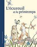 Telecharger Livres L ecureuil et le printemps (PDF,EPUB,MOBI) gratuits en Francaise