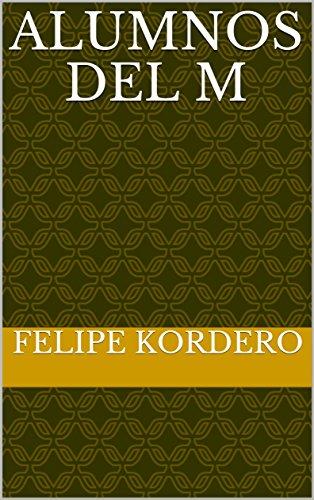 Alumnos del m por Felipe Kordero