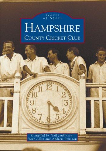 Hampshire County Cricket Club (Archive Photographs: Images of Sport) por Neil Jenkinson