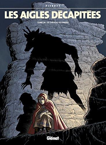 Les Aigles décapitées - Tome 24: Le Château du diable
