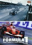 Historia de la fórmula 1. Pasado y presente de la máxima competición (Ilustrados)