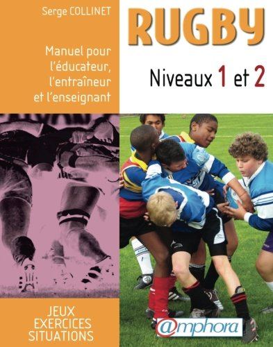 Descargar Libro Rugby Niveaux 1 et 2 de Serge Collinet