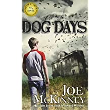 Dog Days by Joe McKinney (2014-07-11)