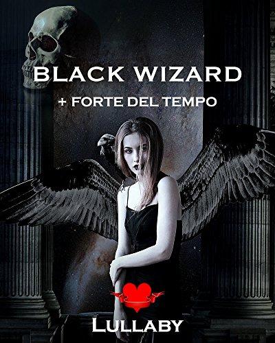 black-wizard-forte-del-tempo