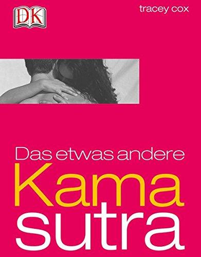 Das etwas andere Kamasutra (Foto Foto Sex)