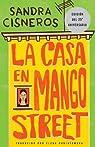 La casa en mango street / The House on Mango Street par Sandra Cisneros. Traducido por Elena Poniatowska