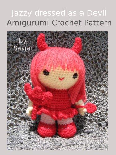 Jazzy dressed as a Devil Amigurumi Crochet Pattern (English Edition)