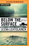 Best Mystery Audio Books - Below the Surface (Maria Kallio Mystery) Review