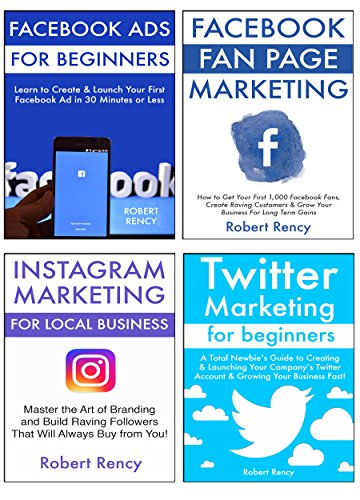 Ultimate Social Media Guide for Small Business (4 in 1 bundle): Learn to  Market Your Products & Services via Facebook Fan Pages, FB Ads, Twitter &
