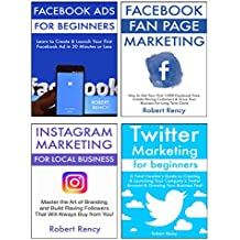 Ultimate Social Media Guide for Small Business (4 in 1 bundle): Learn to Market Your Products & Services via Facebook Fan Pages, FB Ads, Twitter & Instagram (English Edition)