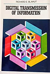 Digital Transmission of Information by Richard E. Blahut (1990-01-30)