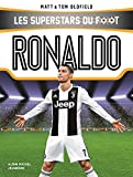 Ronaldo: Les Superstars du foot