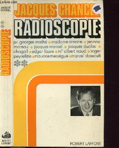 Radioscopie, tome 1 par CHANCEL Jacques