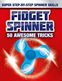 Fidget Spinner Tips and Tricks (Fidget Spinner Book)