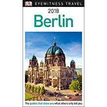 DK Eyewitness Travel Guide Berlin: 2018