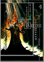 The Day Before Tomorrow: The Fourth Book in the Tamar Black Saga