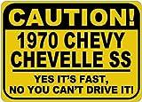 Aersing Blechschild 1970 70 Chevelle SS Caution Its Fast Caution Schild Geschenk für Zimmer Wand Hof, Garage Zaun Gardern Dekoration