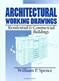 Architectural Working Drawings: Residential and Commercial Buildings