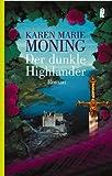 Der dunkle Highlander: Roman (Die Highlander-Saga) von Moning. Karen Marie (2004) Taschenbuch