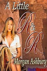 A Little R & R (BookStrand Publishing Romance)