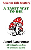 A Tasty Way To Die (The Darina Lisle Mysteries Book 2) (English Edition)