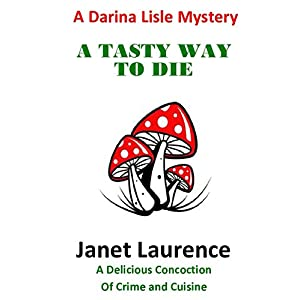 A Tasty Way To Die (The Darina Lisle Mysteries Book 2)
