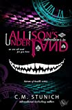 Allison's Adventures in Underland: A Dark Reverse Harem Romance (Harem of Hearts Book 1)