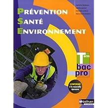 Prévention Santé Environnement Term Bac Pro - Éd. 2015